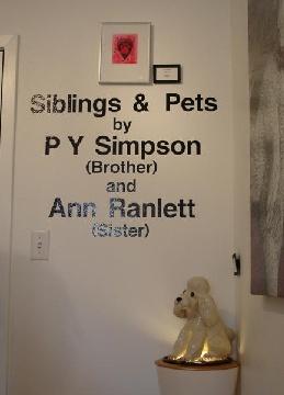 Siblings & Pets Art Show - PY Simpson & Ann Ranlett